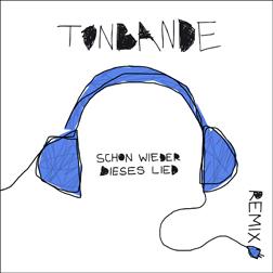 Tonbande-Remix